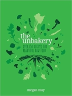 The Unbakery (hardback), Cookbook