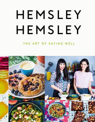 The art of eating well - Hemsley Hemsley