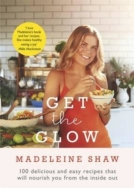 Get the Glow, Recipe Book